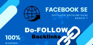Facebook Se Dofollow Backlinks Kaise Paye