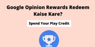 Google Opinion Rewards Redeem Kaise Kare