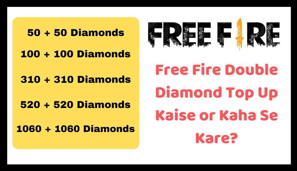 Free Fire Double Diamond Top Up Kaise Or Kaha Se Kare